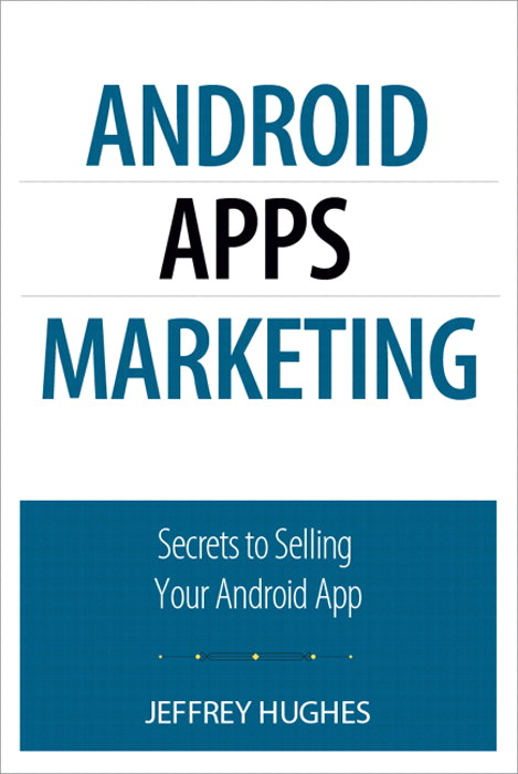 Android Apps Marketing: Secrets to Selling Your Android App