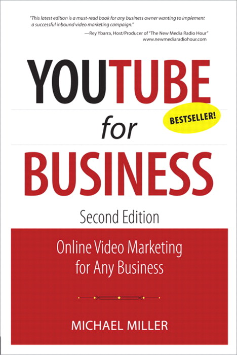 YouTube for Business: Online Video Marketing for Any Business, 2nd Edition