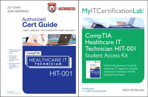 CompTIA Healthcare IT Technician HIT-001 Cert Guide with MyITCertificationlab Bundle