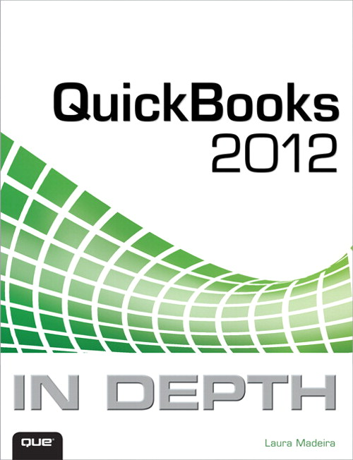 QuickBooks 2012 In Depth