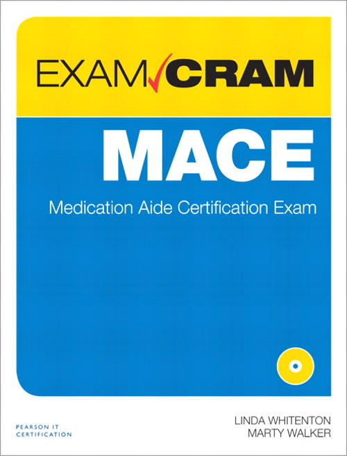 MACE Exam Cram: Medication Aide Certification Exam