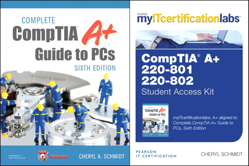 Complete CompTIA A+ Guide to PCs, Sixth Edition with MyITCertificationlab Bundle v5.9, 6th Edition