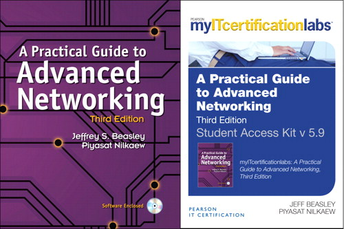 Practical Guide to Advanced Networking with MyITCertificationlab Bundle, A, 3rd Edition