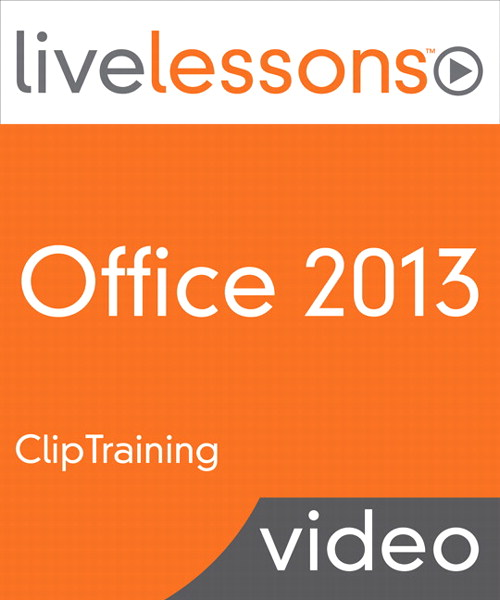 Office 2013 LiveLessons (Video Training), Downloadable Version