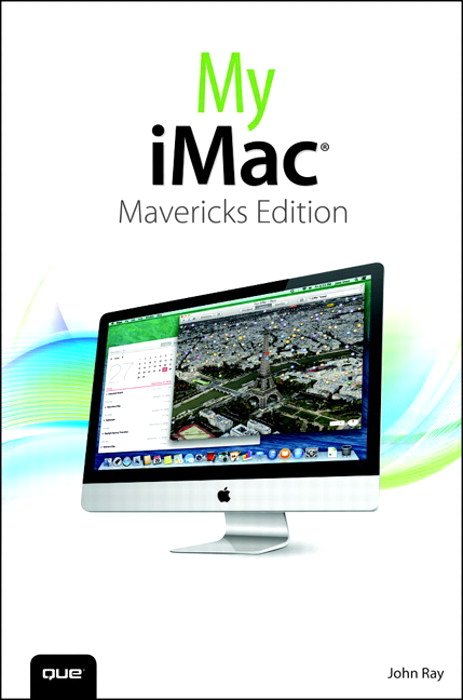 My iMac (covers OS X Mavericks), 2nd Edition