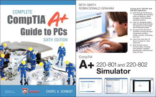 Complete CompTIA A+ Guide to PCs and CompTIA A+ 220-801 and 220-802 Simulator Bundle