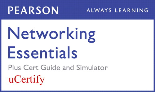 Networking Essentials Pearson uCertify Course, Textbook, and Simulator Bundle