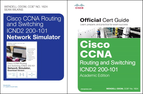 Cisco CCNA R&S ICND2 200-101 OCG, AE and CCNA R&S ICND2 200-101 Network Simulator Bundle