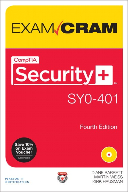 CompTIA Security+ SY0-401 Exam Cram, 4th Edition