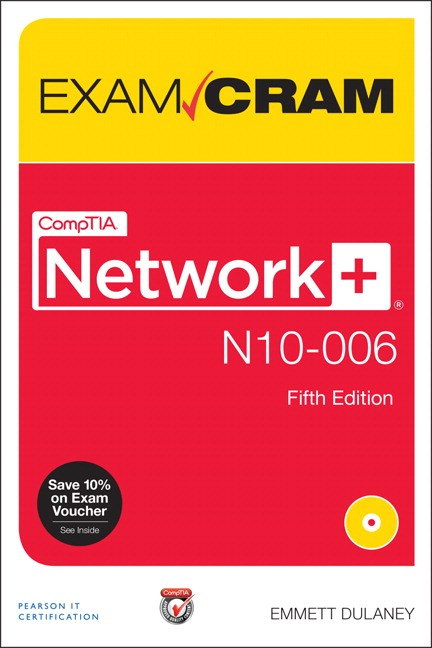 CompTIA Network+ N10-006 Exam Cram, 5th Edition