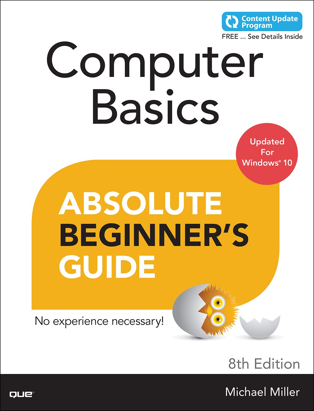 Computer Basics Absolute Beginner's Guide, Windows 10 Edition (includes Content Update Program), 8th Edition