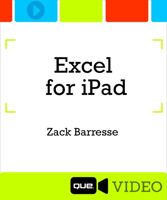 Excel for iPad (Que Video), Downloadable Video