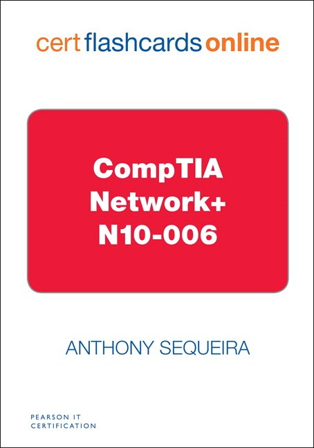 CompTIA Network+ N10-006 Cert Flash Cards Online