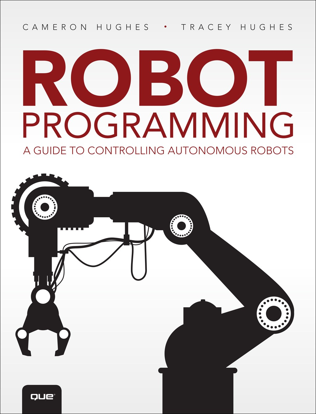 Beginner's Guide to Programming Robots, The