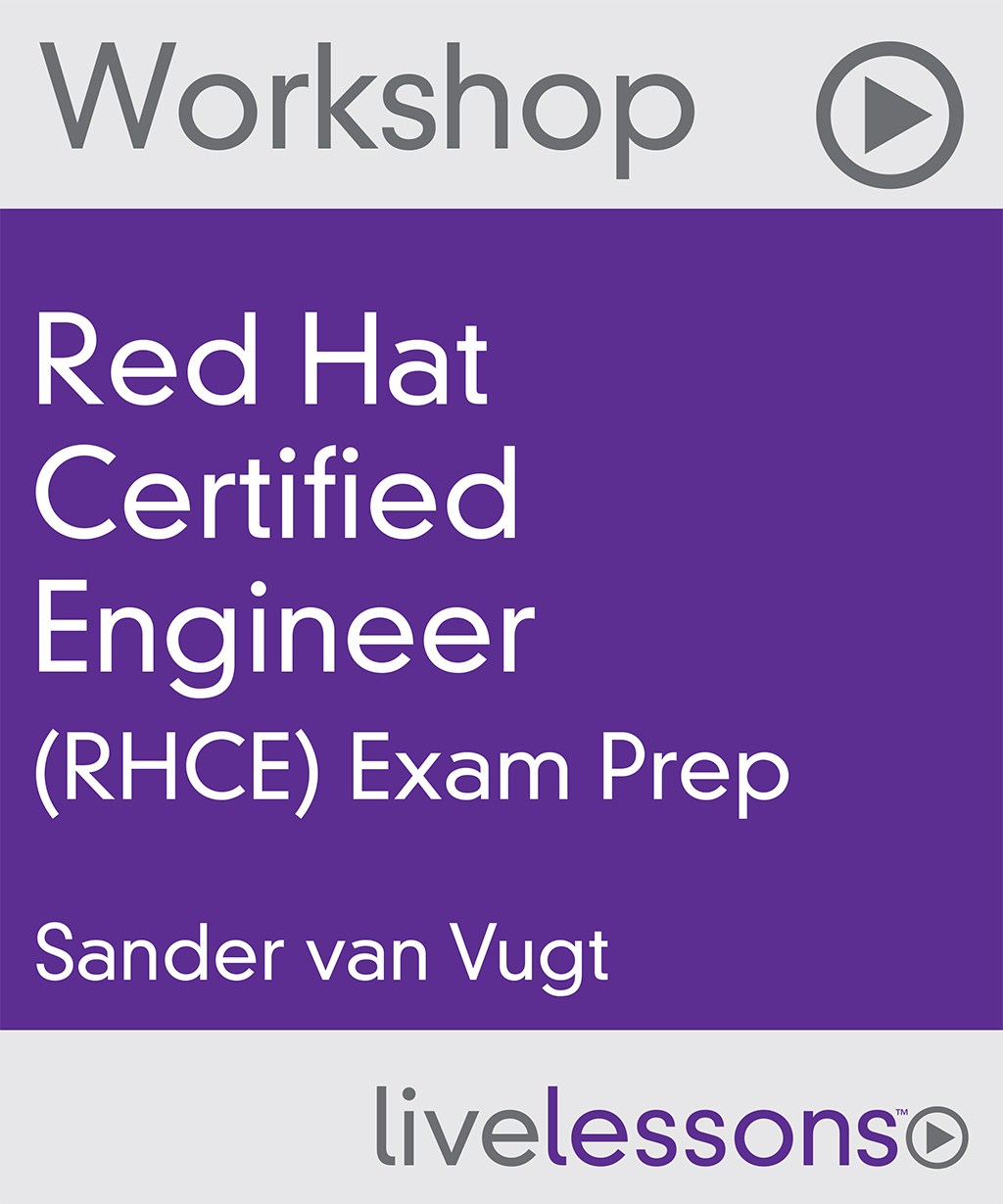 Red Hat Certified Engineer (RHCE) Exam Prep Video Workshop (Streaming)