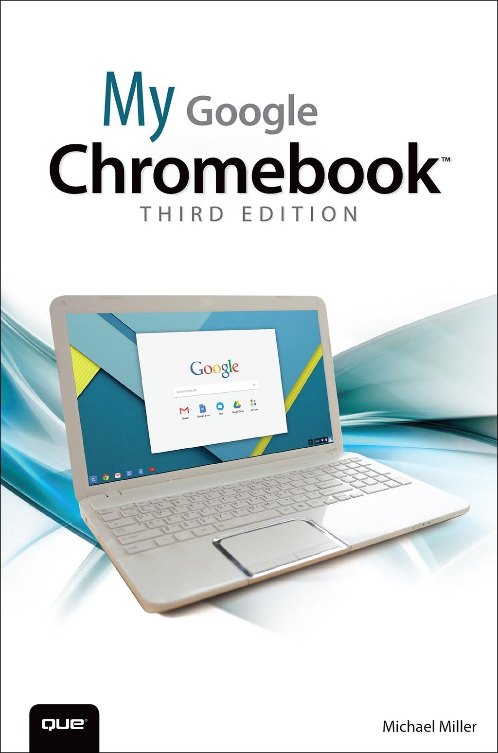 My Google Chromebook, 3rd Edition
