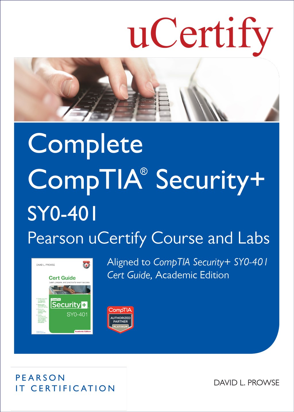 CompTIA Security+ SY0-401 Pearson uCertify Course and Labs