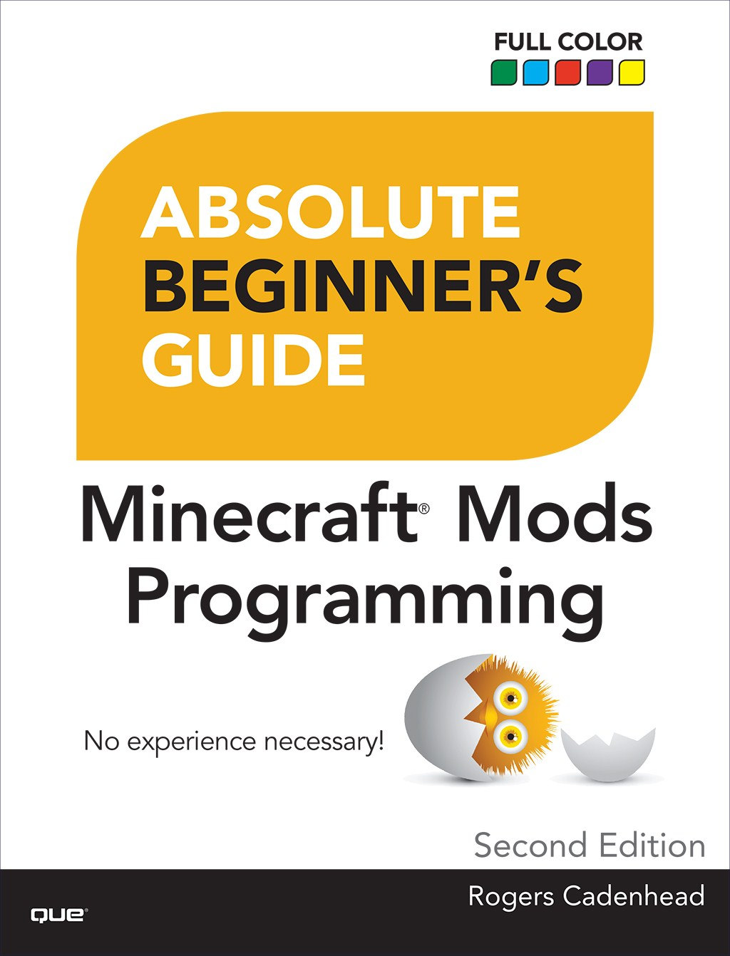 Absolute Beginner's Guide to Minecraft Mods Programming, 2nd Edition