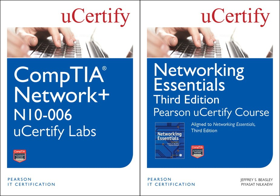 Networking Essentials Pearson uCertify Course and CompTIA Network+ N10-006 uCertify Labs