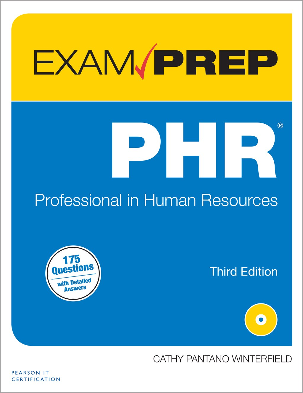 PHR Exam Prep: Professional in Human Resources, 3rd Edition