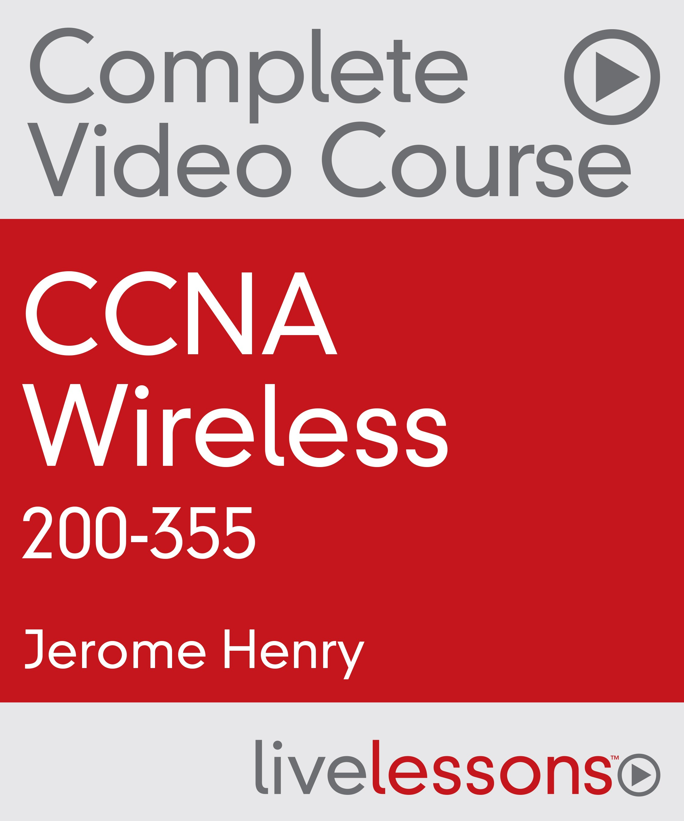 CCNA Wireless 200-355 Complete Video Course