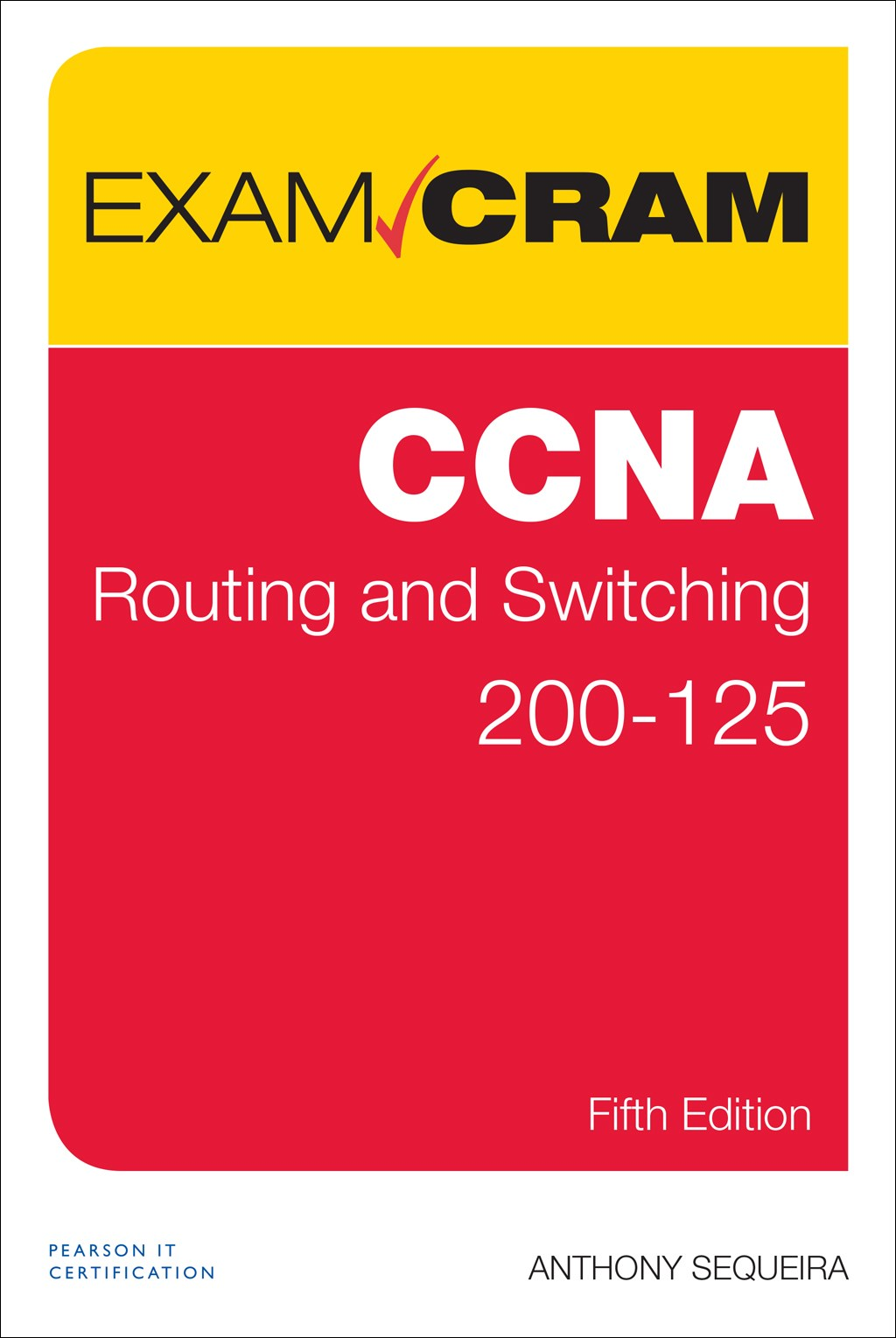 CCNA Routing and Switching 200-125 Exam Cram, 5th Edition