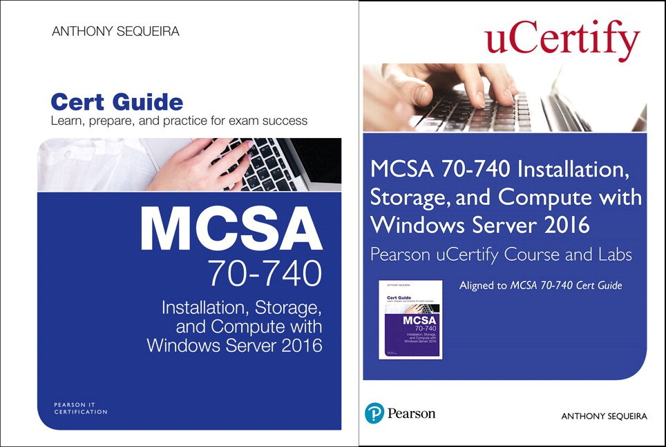 MCSA 70-740 Pearson uCertify Course and Labs and Textbook Bundle