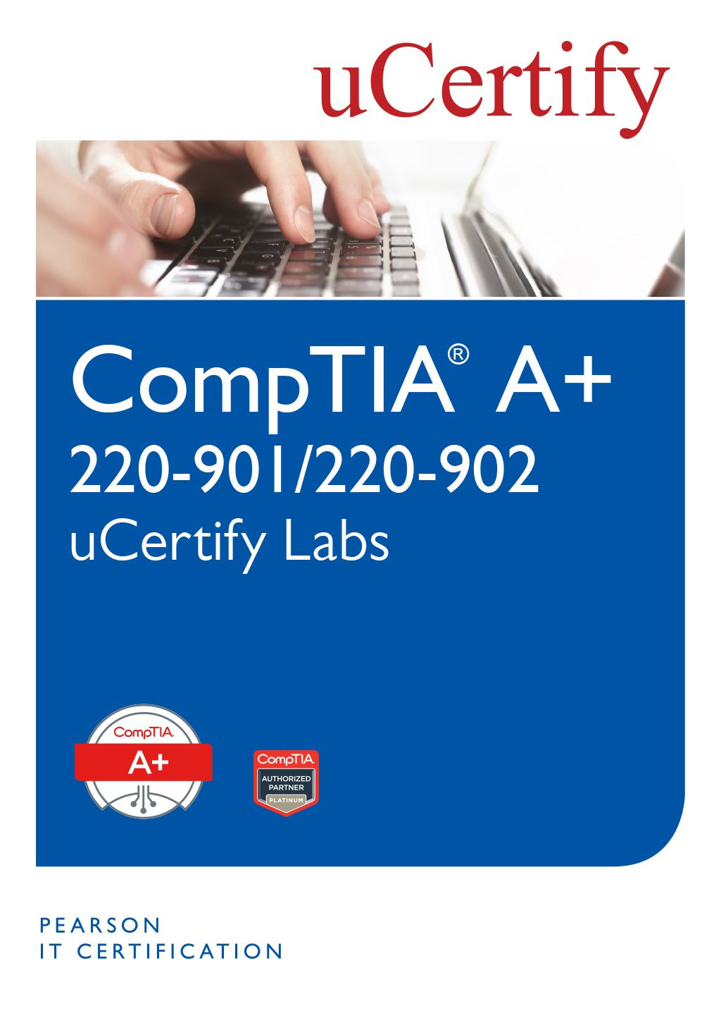 CompTIA A+ 220-901/220-902 uCertify Labs Student Access Card