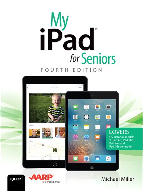 My iPad for Seniors, 4th Edition