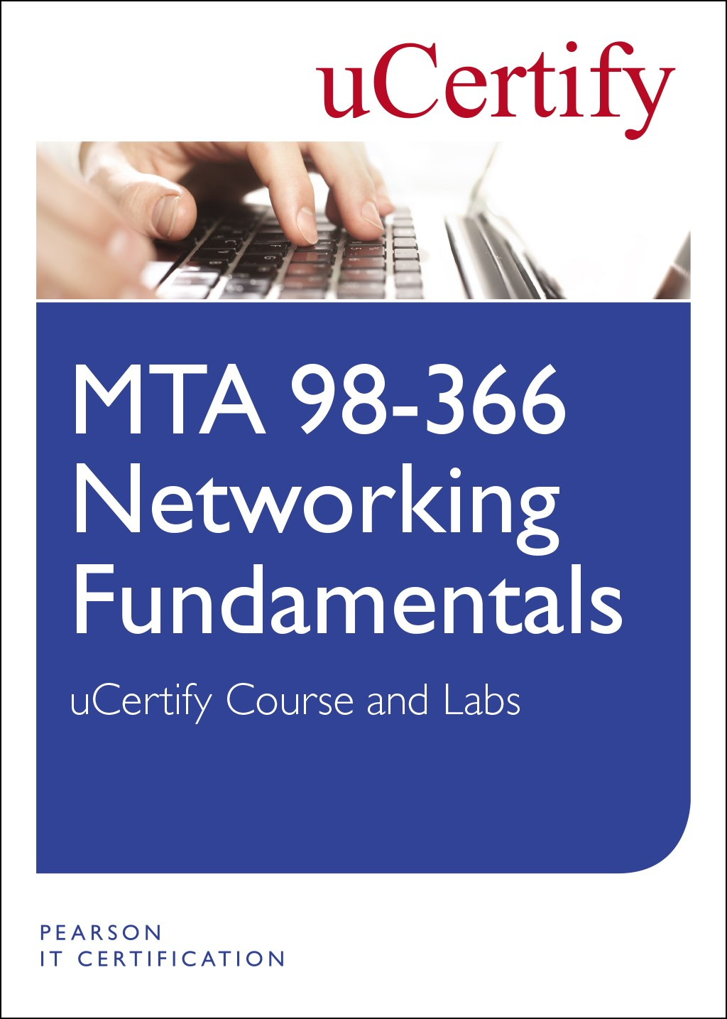MTA 98-366: Networking Fundamentals uCertify Course and Labs