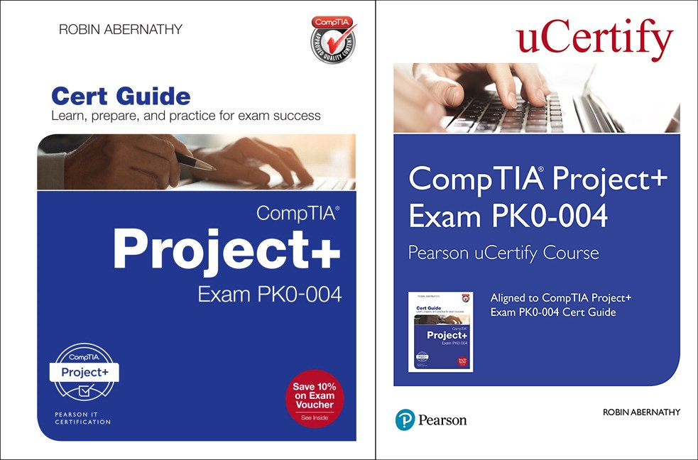 CompTIA Project+ Cert Guide Pearson uCertify Course and Textbook Bundle