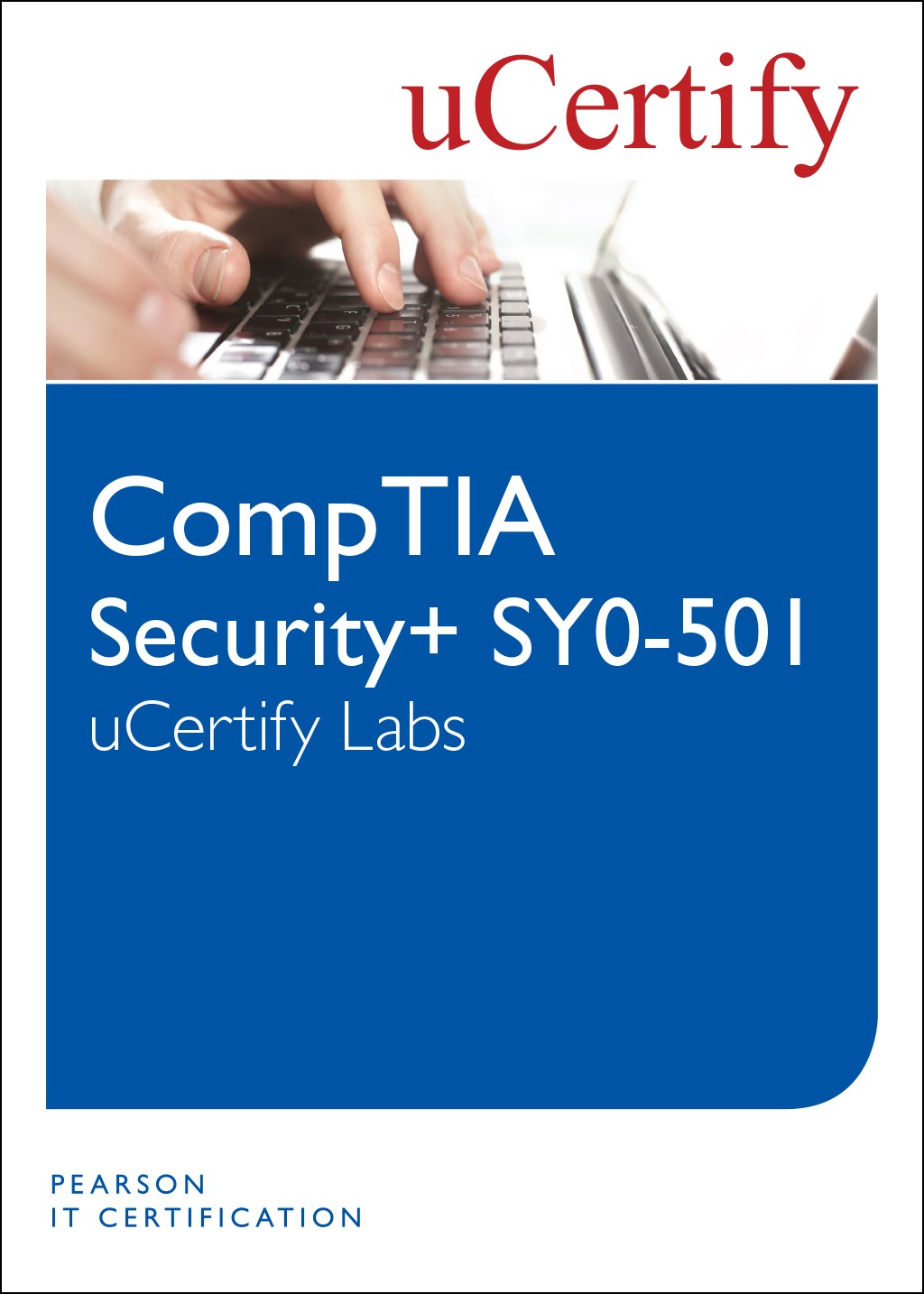 CompTIA Security+ SY0-501 uCertify Labs Student Access Card, 2nd Edition