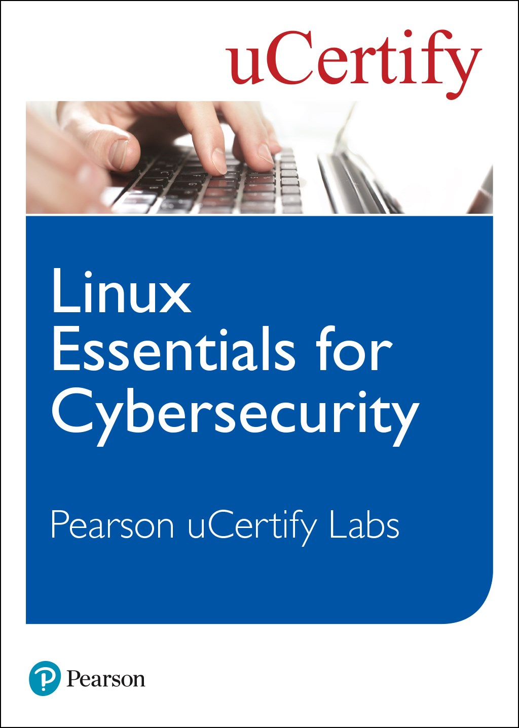 Linux Essentials for Cybersecurity uCertify Labs Student Access Card