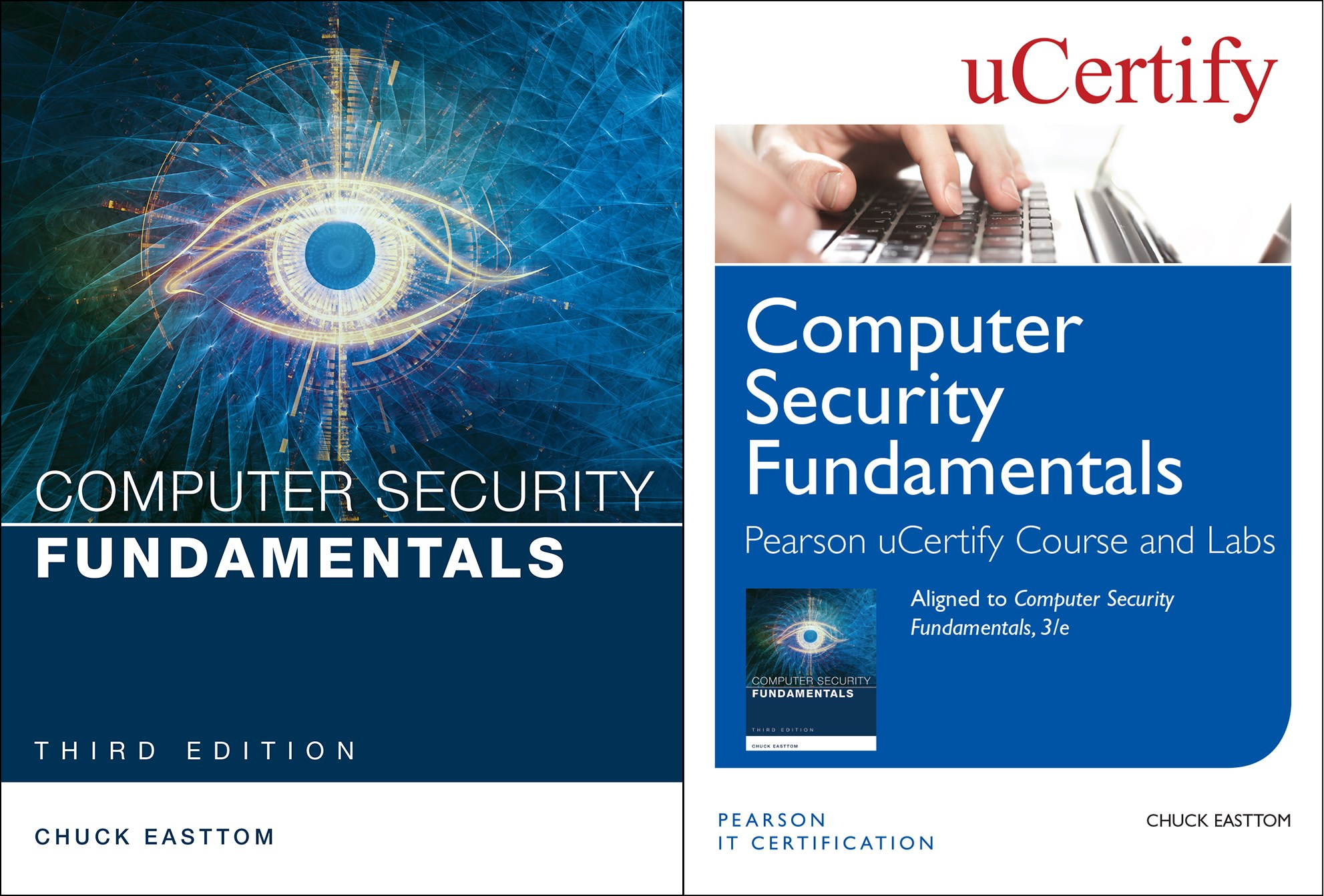 Computer Security Fundamentals Pearson uCertify Course and Labs and Textbook Bundle