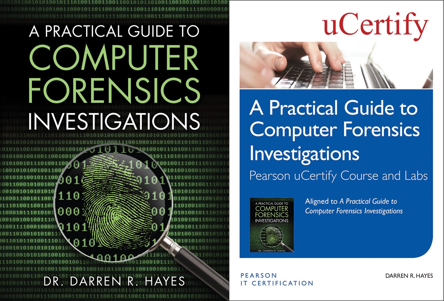 A Practical Guide to Computer Forensics Investigations Pearson uCertify Course and Labs and Textbook