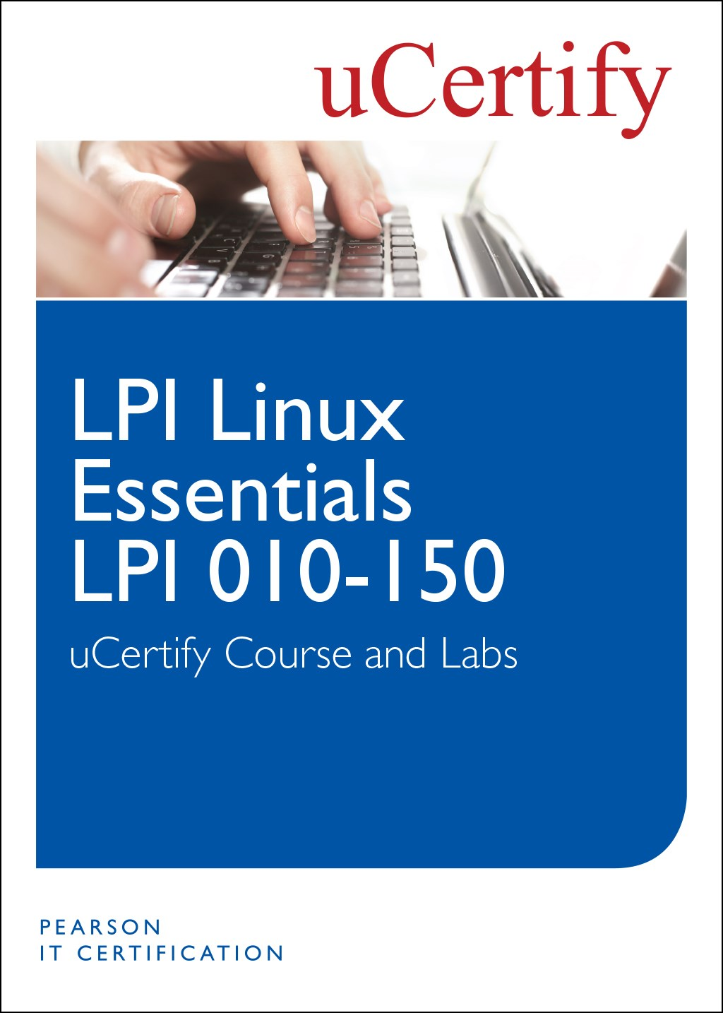 LPI-010 Linux Essentials uCertify Course and Lab Student Access Card
