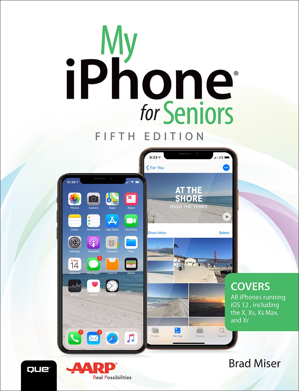 My iPhone for Seniors, 5th Edition