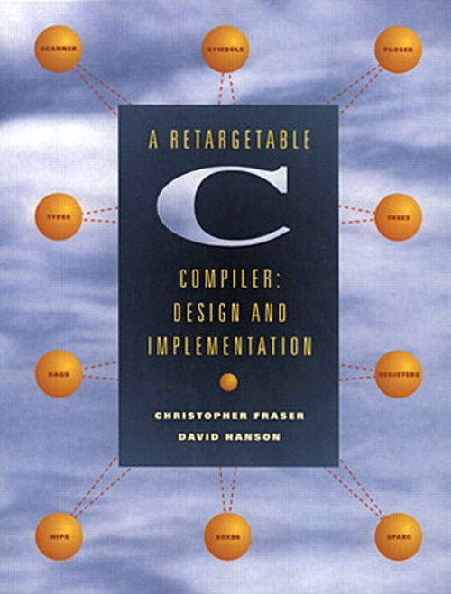 Retargetable C Compiler, A: Design and Implementation
