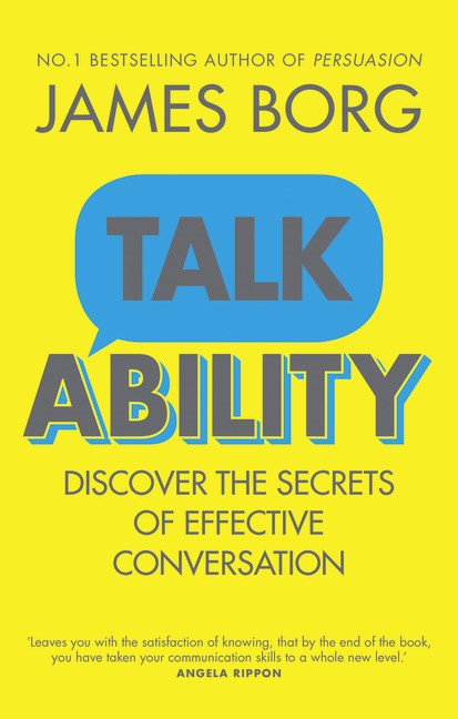Talkability: Discover the secrets of effective conversation