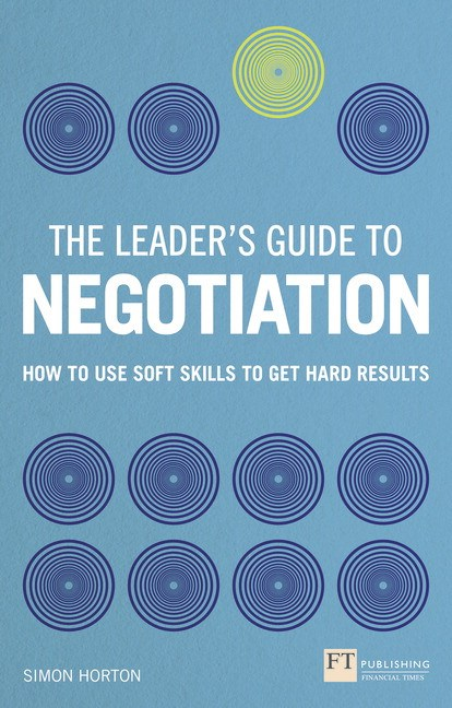 The leaders guide to negotiation pdf ebook how to use soft the leaders guide to negotiation pdf ebook how to use soft skills to get hard fandeluxe PDF