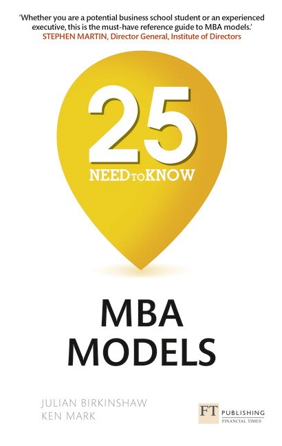 25 Need-to-Know MBA Models: 25 Need-to-Know MBA Models