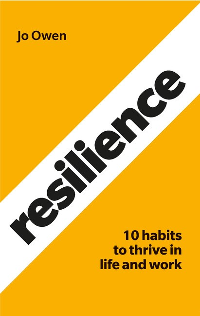 Resilience: 10 habits to sustain high performance