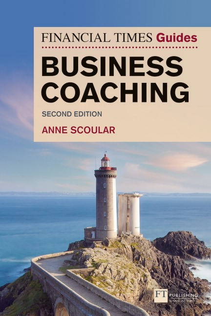 FT Guide to Business Coaching, 2nd Edition