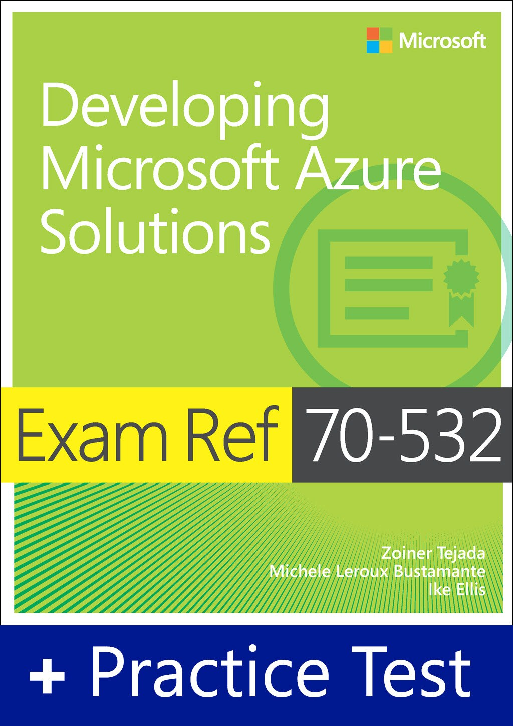 Exam Ref 70-532 Developing Microsoft Azure Solutions with Practice Test Access