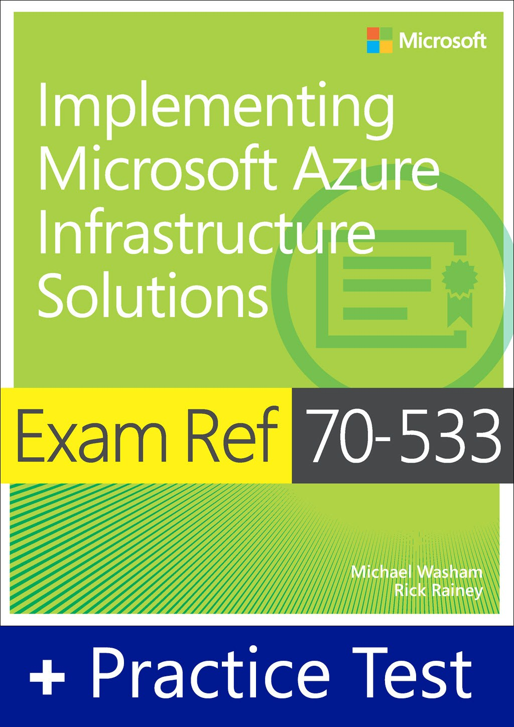 Exam Ref 70-533 Implementing Microsoft Azure Infrastructure Solutions with Practice Test Access