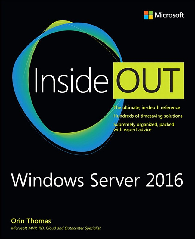 Windows Server 2016 Inside Out (Web Edition includes Current Book Service)