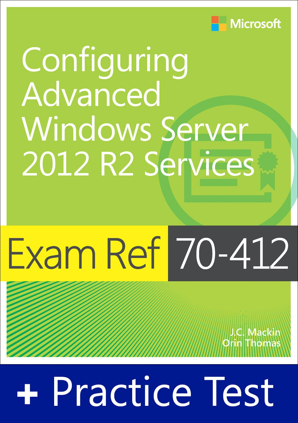 Exam Ref 70-412 Configuring Advanced Windows Server 2012 R2 Services with Practice Test Access
