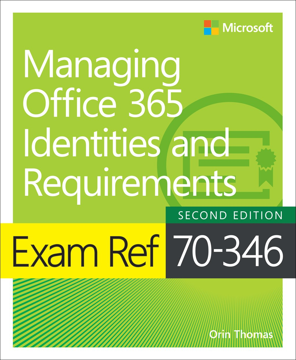 Exam Ref 70-346 Managing Office 365 Identities and Requirements, 2nd Edition
