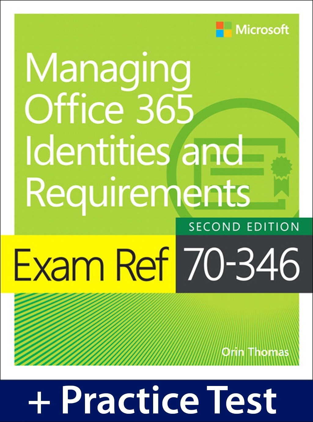 Exam Ref 70-346 Managing Office 365 Identities and Requirements with Practice Test Access, 2nd Edition
