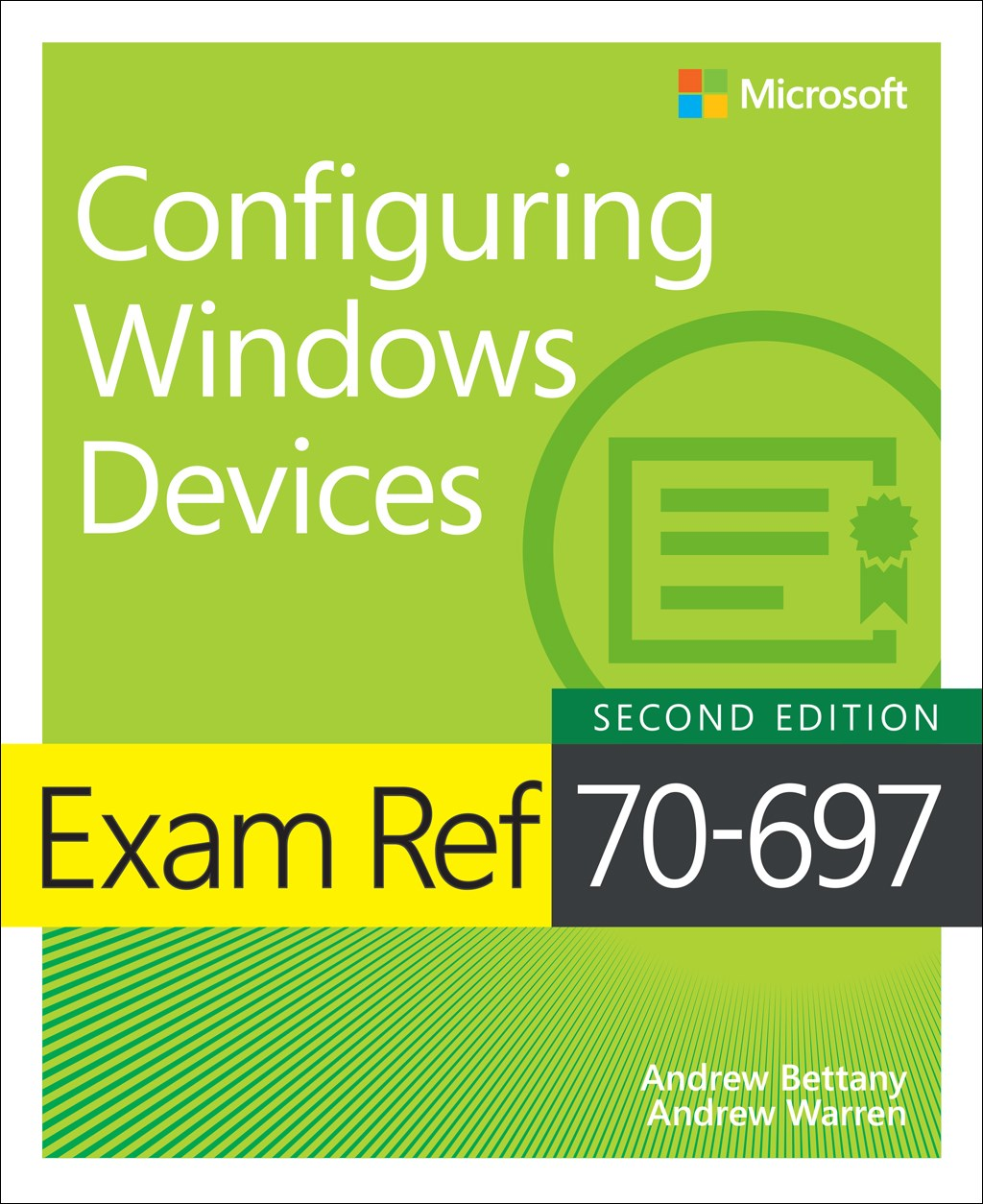 Exam Ref 70-697 Configuring Windows Devices, 2nd Edition